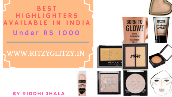 Best highlighters Available In India Under Rs 1000